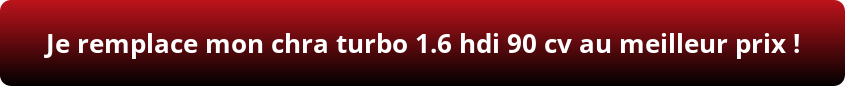 chra turbo 1.6 hdi 90 cv